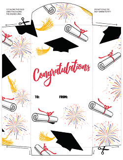 Happy Graduation to Your Achieving Student! Congratulations!